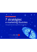7 stratégies e-marketing illustrées