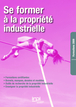 Se former à la propriété intellectuelle Catalogue 2009