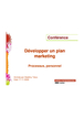 Développer un plan marketing : processus, personnel