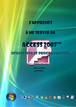 Tutoriel Access 2007 : comment utiliser access 2007 facilement ?