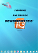 Tutoriel Powerpoint 2010 : comment utiliser Powerpoint 2010 facilement ?