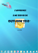 Tutoriel Outlook 2010 : comment utiliser outlook 2010 facilement ?