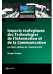 Ebook Impacts écologiques des technologies de l'information et de la communication | EDP Sciences